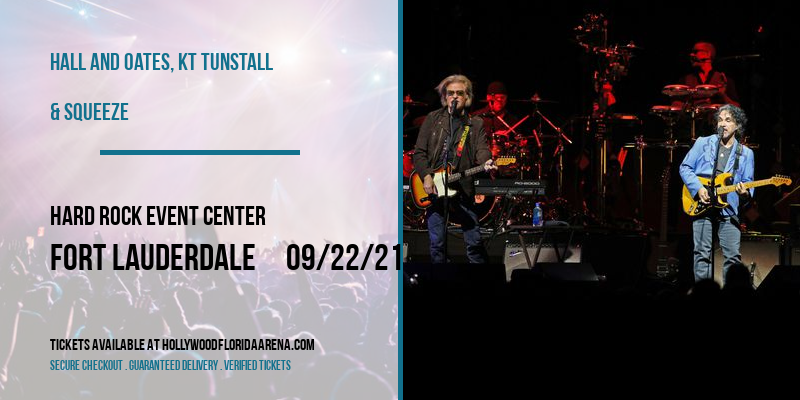 Hall and Oates, KT Tunstall & Squeeze at Hard Rock Event Center